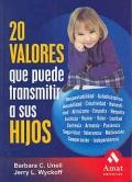 20 valores que puede transmitir a sus hijos.