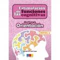 Estimulación de las funciones cognitivas. Cuaderno 8: Orientación. Nivel 2.