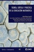 Teoría, crítica y práctica de la educación matemática.