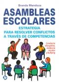 Asambleas escolares. Estrategia para resolver conflictos a través de competencias
