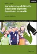 Mantenimiento y rehabilitación psicosocial de las personas dependientes en domicilio. UF0122