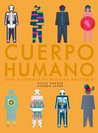 Cuerpo humano. Guía ilustrada de nuestra anatomía
