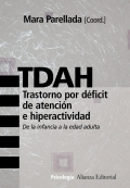 TDAH. Trastorno por déficit de atención e hiperactividad. De la infancia a la edad adulta.