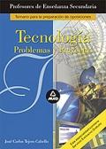 Tecnología. Problemas y Proyectos. Cuerpo de Profesores de Enseñanza Secundaria.