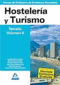 Hostelería y Turismo. Temario. Volumen II. Cuerpo de Profesores de Enseñanza Secundaria.