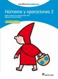 Números y operaciones 2. Santillana Cuadernos. 1º Primaria