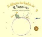 El álbum del bebé de El Principito. Una preciosa colección de recuerdos