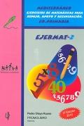 EJERMAT - 2. Mediterráneo. Ejercicios de matemáticas para repaso, apoyo y recuperación. Educación Primaria.
