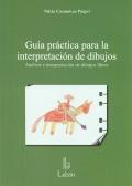Guía práctica para la interpretación de dibujos. Análisis e interpretación de dibujos libres.