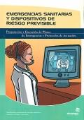 Emergencias sanitarias y dispositivos de riesgo previsible. Preparación y ejecución de planes de emergencias y protocolos de actuación.