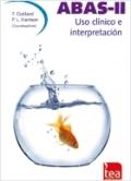 Uso clínico e interpretación de ABAS-II, Sistema de Evaluación de la Conducta Adaptativa.