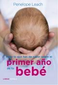 Todo lo que has de saber sobre el primer año de tu bebé.