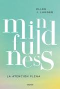 Mindfulness. La conciencia plena.