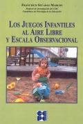 Los juegos infantiles al aire libre y escala observacional