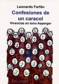 Confesiones de un caracol. Vivencias en tono Asperger
