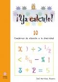 ¡Ya calculo! 10. Cuadernos de atención a la diversidad. Operaciones con paréntesis. Propiedad distributiva.