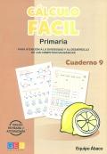 Cálculo fácil. Paquete Segundo ciclo de Primaria. (Cuadernos 9, 11, 12, 13, 14, 15 y 16)