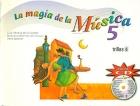 La magia de la música 5. Incluye CD.
