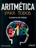 Aritmética para todos. Cuaderno de trabajo