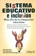 Sistema educativo e inclusión. Más allá de la integración educativa