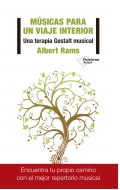 Músicas para un viaje interior Una terapia gestalt musical