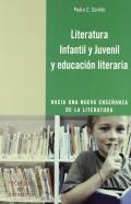 Literatura infantil y juvenil y educación literaria. Hacia una nueva enseñanza de la literatura.