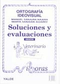 Ortografía Ideovisual. Soluciones y evaluaciones. Adultos.