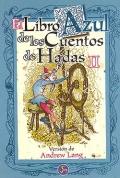 El libro azul  de los cuentos de hadas II.