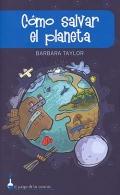 Cómo salvar el planeta