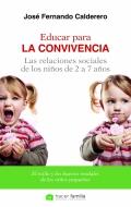 Educar para la convivencia. Las relaciones sociales de los niños. el estilo y los buenos modales de los niños pequeños