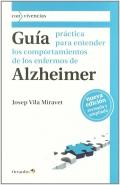 Guía práctica para entender los comportamientos de enfermos de Alzheimer