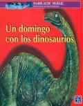 Un domingo con los dinosaurios.