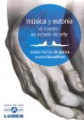 Música y eutonía. El cuerpo en estado de arte.