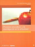 Procesos educativos y de investigación en la virtualidad.