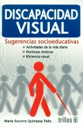 Discapacidad Visual. Sugerencias socioeducativas
