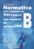 Normativa para instaladores de gas categoria B. Con resumen de normas UNE.