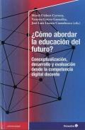 ¿Cómo abordar la educación del futuro? Conceptualización, desarrollo y evaluación desde la competencia digital terrestre