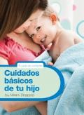 Cuidados básicos de tu hijo.