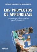 Los proyectos de aprendizaje Un marco metodológico clave para la innovación