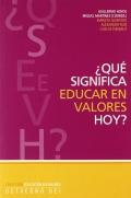 ¿Qué significa educar en valores hoy?