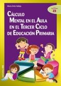 Cálculo mental en el aula en el tercer ciclo de educación primaria.