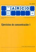 Ejercicios de concentración 1 - Mini Arco.