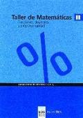 Taller de matemáticas II. Fracciones, decimales y proporcionalidad.