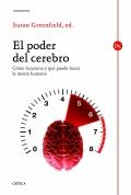 El poder del cerebro. Cómo funciona y qué puede hacer la mente humana