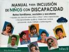 Manual para inclusión de niños con discapacidad. Retos familiares, sociales y escolares.