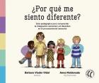 ¿Por qué me siento diferente? Guía pedagógica para comprender la integración sensorial y el desorden en el procesamiento