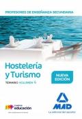 Hostelería y Turismo. Temario. Volumen 4. Cuerpo de Profesores de Enseñanza Secundaria.