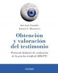 Obtención y valoración del testimonio. Protocolo holístico de evaluación de la prueba testifical (HELPT)