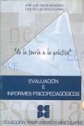Evaluación e informe psicopedagógicos. De la teória a la práctica.