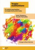 Terapias multifamiliares. El modelo interfamiliar: la terapia hecha entre todos